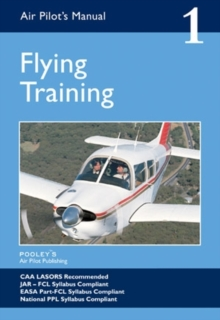 Air Pilot's Manual - Flying Training : Volume 1, Paperback Book