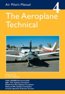 Air Pilot's Manual - Aeroplane Technical - Principles of Flight, Aircraft General, Flight Planning & Performance : Volume 4, Paperback Book