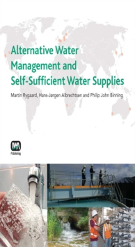 Alternative Water Management and Self-Sufficient Water Supplies, Paperback / softback Book