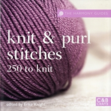 Knit and Purl Stitches : 250 to Knit, Paperback / softback Book