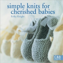 Simple Knits for Cherished Babies, Paperback Book