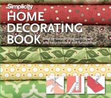 SIMPLICITY HOME DECORATING, Spiral bound Book
