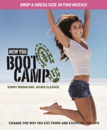 New You Boot Camp : Change the Way You Eat, Think and Exercise for Life, Book Book