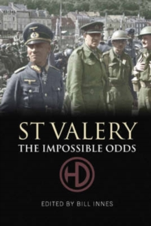 St. Valery : The Impossible Odds, Paperback Book