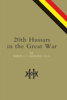20th Hussars in the Great War, Paperback Book