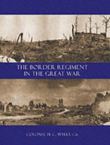 Border Regiment in the Great War, Paperback / softback Book