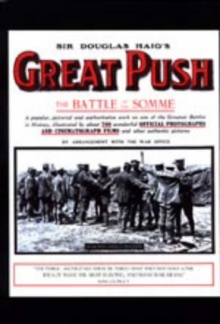 Sir Douglas Haig's Great Push. The Battle of the Somme, Paperback Book