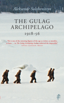 The Gulag Archipelago, Paperback / softback Book