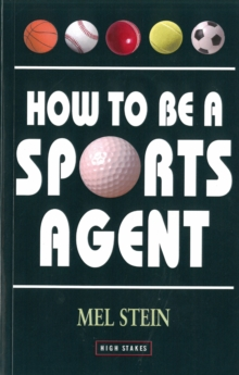 How to be a Sports Agent, Paperback Book