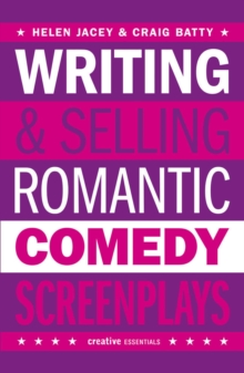 Writing and Selling - Romantic Comedy Screenplays, Paperback Book