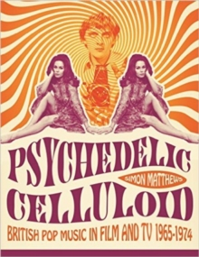 Psychedelic Celluloid, Paperback Book