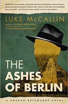 The Ashes Of Berlin, Paperback / softback Book