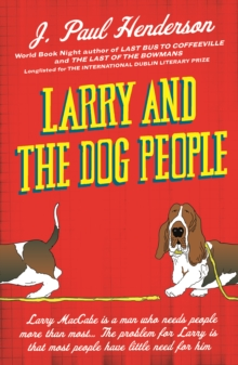 Larry And The Dog People, Paperback / softback Book