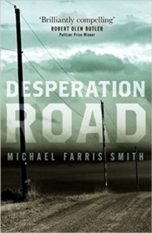 Desperation Road, Hardback Book