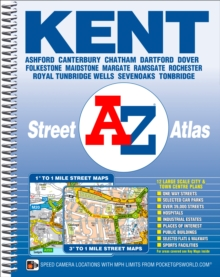Kent County Atlas : Ashford, Canterbury, Chatham, Dartford, Dover, Folkestone, Maidstone, Margate, Ramsgate, Rochester, Royal Tunbridge Wells, Sevenoaks, Tonbridge, Spiral bound Book