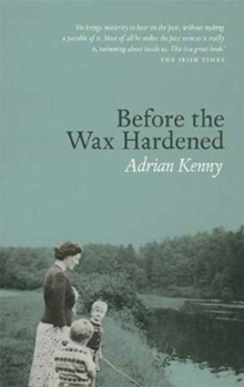 Before the Wax Hardened, Paperback Book