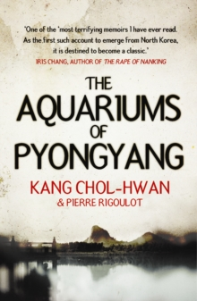 The Aquariums of Pyongyang, Paperback Book