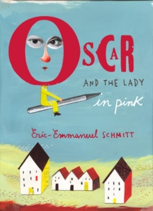Oscar and the Lady in Pink, Paperback Book
