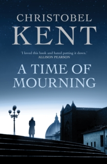 A Time of Mourning : A Sandro Cellini Novel, Paperback Book