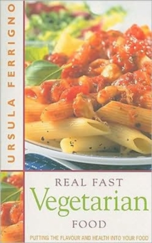 Real Fast Vegetarian Food, Paperback Book