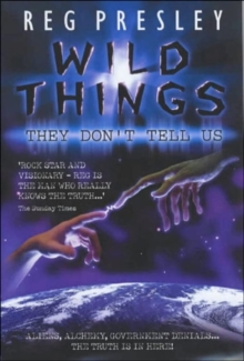 Wild Things They Don't Tell Us, Paperback Book