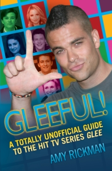 Completely Unofficial Glee A-Z, Paperback / softback Book