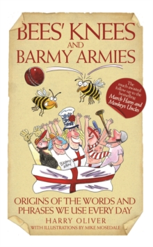 Bees' Knees and Barmy Armies, Paperback Book