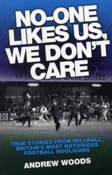 No One Likes Us, We Don't Care, Paperback Book