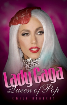 Lady Gaga : Queen of Pop, Paperback Book