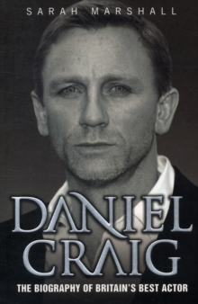 Daniel Craig : The Biography, Paperback / softback Book