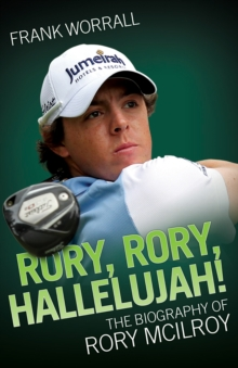 Rory Mcilroy - the Biography, Paperback Book