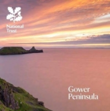 Gower Peninsula, South Wales : National Trust Guidebook, Paperback / softback Book