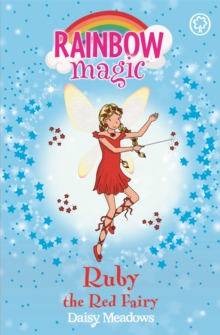 Rainbow Magic: Ruby the Red Fairy : The Rainbow Fairies Book 1, Paperback Book