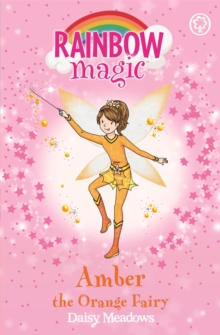 Rainbow Magic: Amber the Orange Fairy : The Rainbow Fairies Book 2, Paperback / softback Book