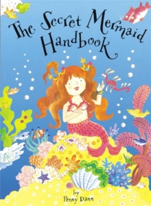 The Secret Fairy: The Secret Mermaid Handbook : Pop-Up Book with Paper Gifts, Hardback Book