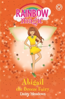 Rainbow Magic: Abigail The Breeze Fairy : The Weather Fairies Book 2, Paperback Book