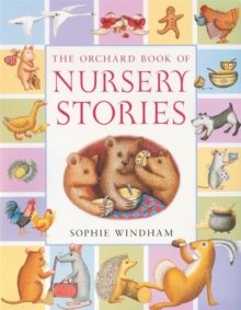 The Orchard Book of Nursery Stories, Paperback Book