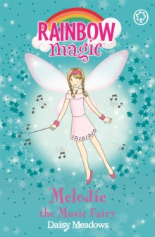 Rainbow Magic: Melodie The Music Fairy : The Party Fairies Book 2, Paperback Book