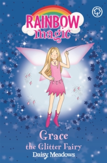 Rainbow Magic: Grace The Glitter Fairy : The Party Fairies Book 3, Paperback / softback Book
