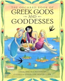 The Orchard Book of Greek Gods and Goddesses, Paperback Book