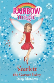 Rainbow Magic: Scarlett the Garnet Fairy : The Jewel Fairies Book 2, Paperback / softback Book