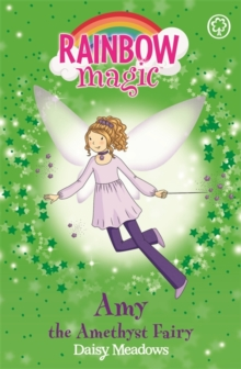 Amy the Amethyst Fairy : The Jewel Fairies Book 5, Paperback Book