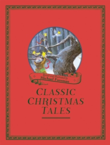 Michael Foreman's Classic Christmas Tales, Hardback Book