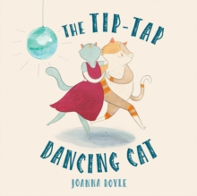 The Tip-tap Dancing Cat, Paperback Book