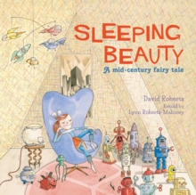 Sleeping Beauty : A Mid-Century Fairy Tale, Paperback Book