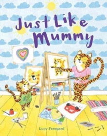 Just Like Mummy, Paperback / softback Book