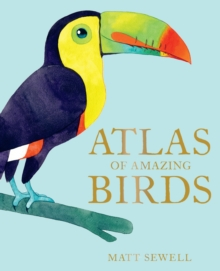 Atlas of Amazing Birds, EPUB eBook