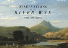 Observations on the River Wye, Paperback Book