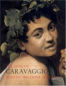 The Lives of Caravaggio, Paperback / softback Book