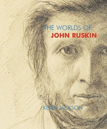 The Worlds of John Ruskin, Paperback / softback Book